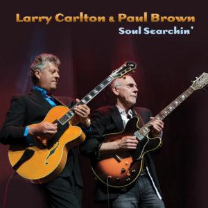 Larry Carlton & Paul Brown